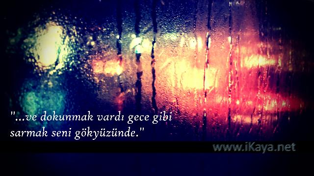 Gece, yağmur, sen ve ben